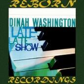 Late Late Show (HD Remastered) de Dinah Washington