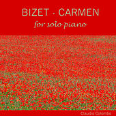 Bizet: Carmen for Solo Piano by Claudio Colombo