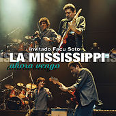 Ahora Vengo (Vivo Luna Park) de La Mississippi