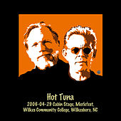 2006-04-29 Cabin Stage, Merlefest, Wilkes Community College, Wilkesboro, NC (Live) by Hot Tuna
