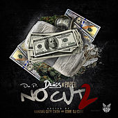 Drugs n Paper 2: No Cut by Dre P
