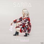 Kerosene (Schier Remix) by Sarra