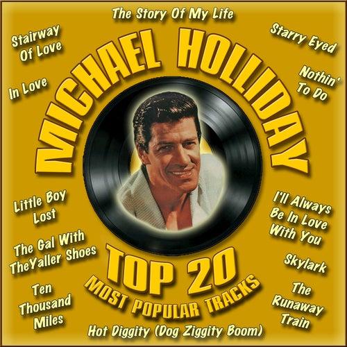 Top 20 Most Popular Tracks de Michael Holliday