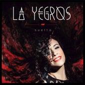 Suelta by La Yegros