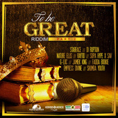 Konsequence Presents: To Be Great Riddim, Pt. 2 de Various Artists