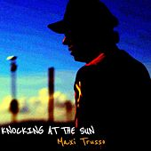 Knocking at the Sun de Maxi Trusso