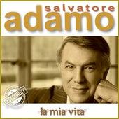 La Mia Vita de Salvatore Adamo