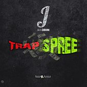 Trap Spree by J.