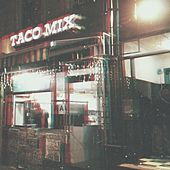Tacos at Midnight by Mimo