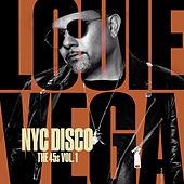 NYC Disco: The 45s Vol. 1 de Little Louie Vega