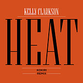 Heat (Kokiri Remix) by Kelly Clarkson