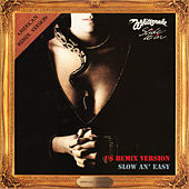 Slow An' Easy (US Mix, 2019 Remaster) by Whitesnake