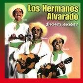 DECIDETE DECIDETE de Hermanos Alvarado
