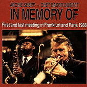 In Memory Of: First and Last Meeting in Frankfurt and Paris 1988 by Archie Shepp