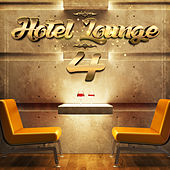 Hotel Lounge, Vol. 4 de Various Artists