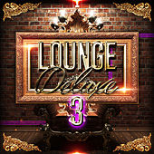 Lounge Deluxe, Vol. 3 de Various Artists