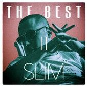 The Best II by Slim
