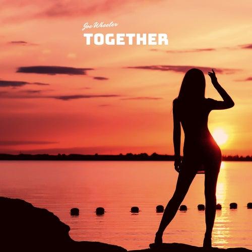 Together von Joe Wheeler