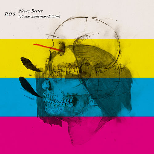 Never Better (10 Year Anniversary Edition) by P.O.S (hip-hop)