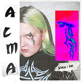 When I Die by ALMA