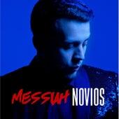 Novios by Messiah