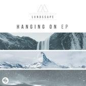 Hanging On E.P. de LVNDSCAPE