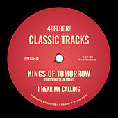 I Hear My Calling (feat. Sean Grant) von Kings Of Tomorrow