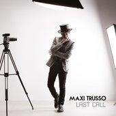 Last Call de Maxi Trusso