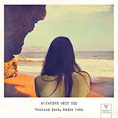 Anywhere With You (feat. Andie Nora) de Wallaby