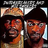Dutchbreakers and Mic Smokers by 00Despo