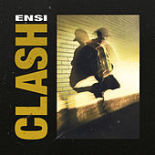 Clash by Ensi