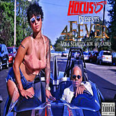 4fever (Strictly for My Ladies, Vol. 1) de Hocus 45th