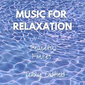 Music for Relaxation by Terry Oldfield
