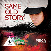 Same Old Story de Maxi Trusso
