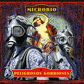 Microbio by Peligrosos Gorriones