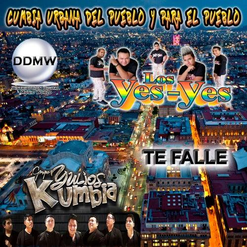 Te Falle by Los Yes Yes