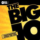 The Big 10: Commandment Songs For Kids von Allstars Kids Club