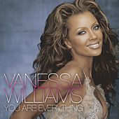 You Are Everything (Remixes) de Vanessa Williams