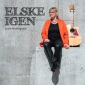 Elske igen by Susan Munksgaard