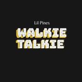 Walkie Talkie de The Pines