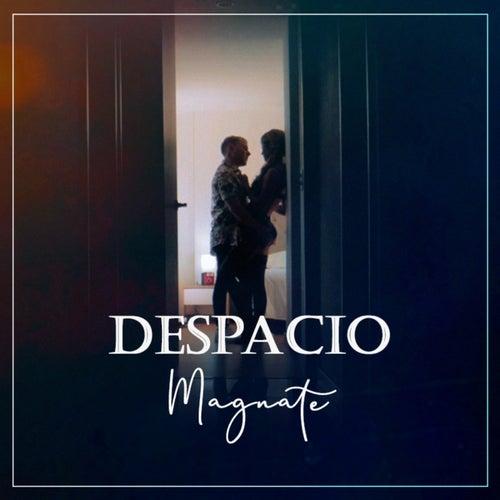 Despacio by Magnate