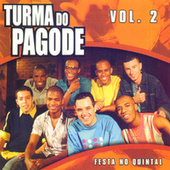 Festa no Quintal, Vol. 2 de Turma do Pagode