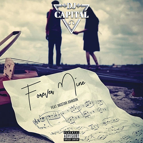 Forever Mine by DJ Capital