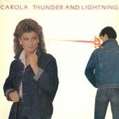 Thunder & Lightning by Carola