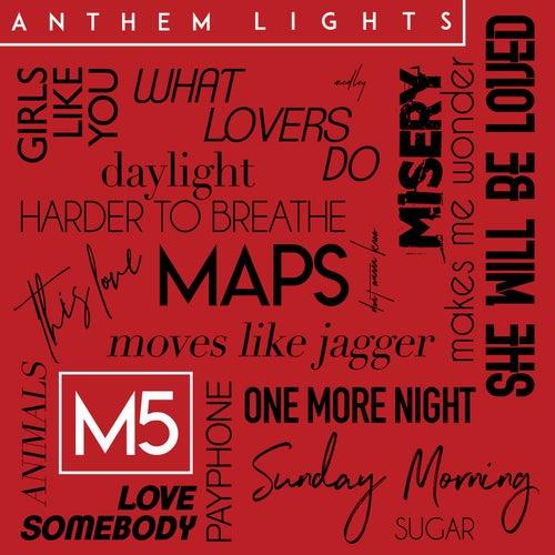 M5 Medley by Anthem Lights