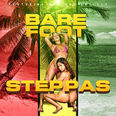 Bare Foot Steppas by Various Artists