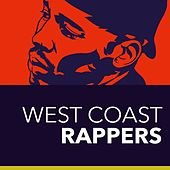 West Coast Rappers by Various Artists