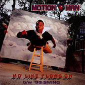 Mo' Like Flows On / '93 Swing von Motion Man