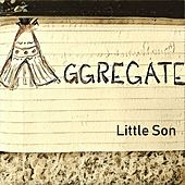 Little Son by Aggregate