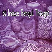 62 Induce Tranquil Thought by Classical Study Music (1)